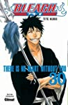 Bleach, Tome 30: There is No Heart Without You