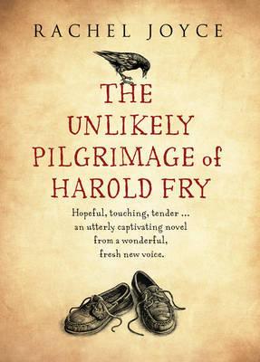 The Unlikely Pilgrimage of Harold Fry (Harold Fry, #1)