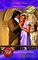 The Duke's Desire (Mills and Boon Historical Romance, #1100)