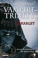 Skarlet (The Vampire Trinity, #1)