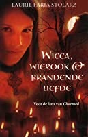 Wicca, wierook & brandende liefde