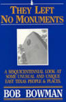 They Left No Monuments