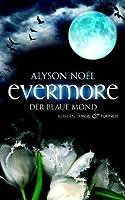 Der blaue Mond (Evermore, #2)
