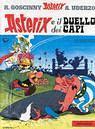 Asterix e il duello dei capi by René Goscinny