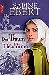 Der Traum der Hebamme (Hebammen Saga, #5)