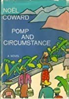 Pomp and Circumstance A novel