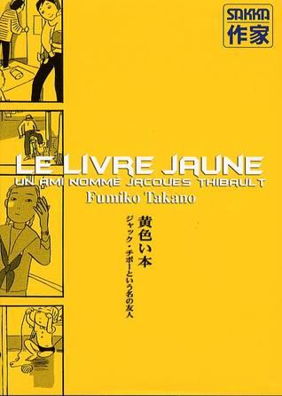 Le Livre Jaune By Fumiko Takano