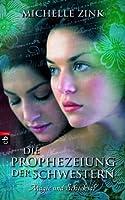 Die Prophezeiung der Schwestern - Magie und Schicksal (Prophecy of the Sisters, #3)