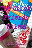 The Chick Friends Rules! Junior Year (The Chick Friends Rules! #3)