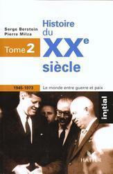 Histoire Du XXe Siècle Tome 1