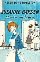 Susanne Barden. Hinaus ins Leben I.