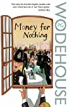 Money for Nothing by P.G. Wodehouse cover image