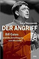 Der Angriff. Bill Gates und die Zerschlagung von Microsoft.