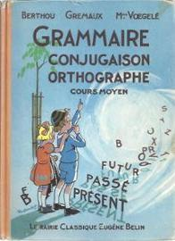 Grammaire, conjugaison, ortographe : Cours Moyen