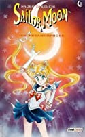 Sailor Moon 01: Die Metamorphose (Sailor Moon, #1)