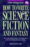 How to Write Science Fiction and Fantasy