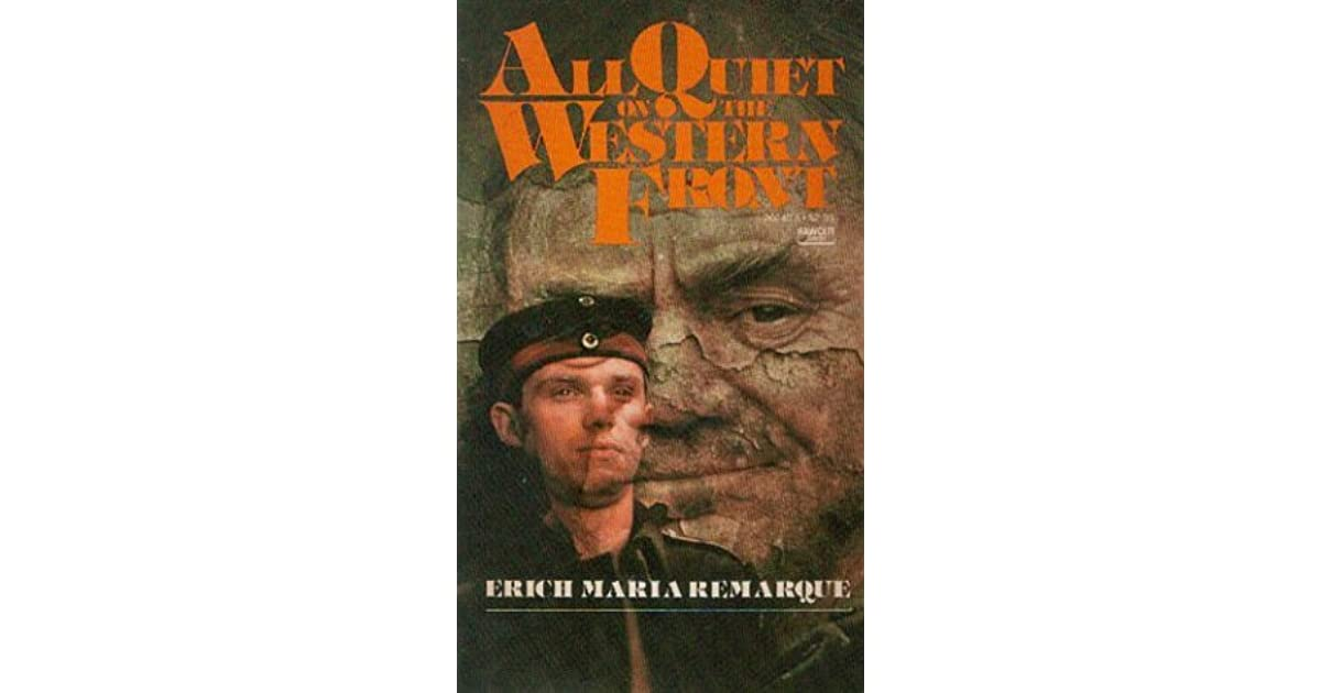 the changes wrought by war on young germans as portrayed in all quiet in the western front by erich  He sights of world war i's western front are  it had produced vast changes a war of  all the way north the france and the germans at brest-litovsk.