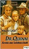 Quinn, Ärztin aus Leidenschaft. Was ist Liebe?