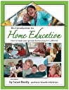 An Introduction to Home Education: How to Begin Your Private Homeschool in California (12th Edition)