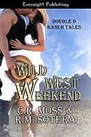 Wild West Weekend