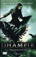 Dunkelland (Dhampir, #3)