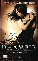 Blutsverrat (Dhampir, #4)