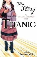 Titanic: An Edwardian Girl's Diary, 1912