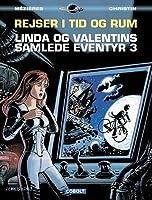 Linda og Valentins Samlede Eventyr 3