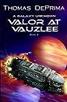 Valor at Vauzlee (A Galaxy Unknown #2)