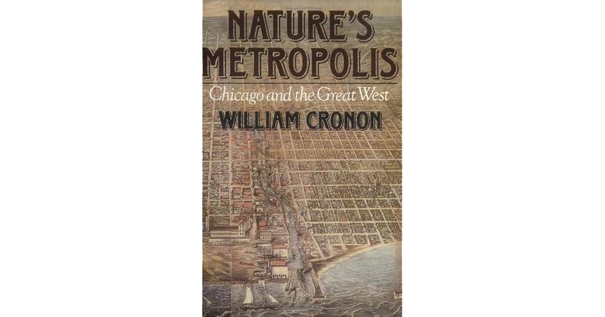 cronon natures metropolis thesis