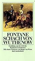 Schach von Wuthenow. Erzählung aus der Zeit des Regiments Gensdarmes