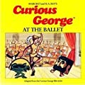 Curious George at the Ballet