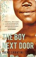The Boy Next Door: A Novel (Trade Paperback Edition)