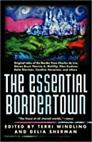 The Essential Bordertown (Borderland, #7)