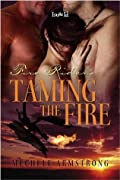 Taming the Fire