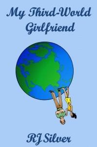 My Third-World Girlfriend