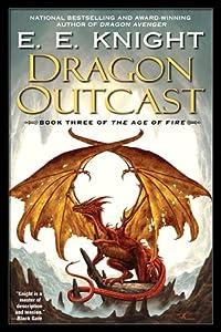 Dragon Outcast (Age of Fire #3)