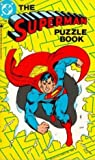 The Superman Puzzle Book/the Superman Game Book