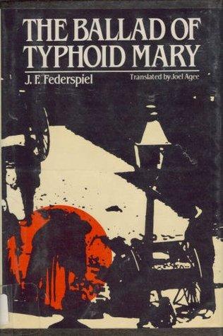The ballad of Typhoid Mary