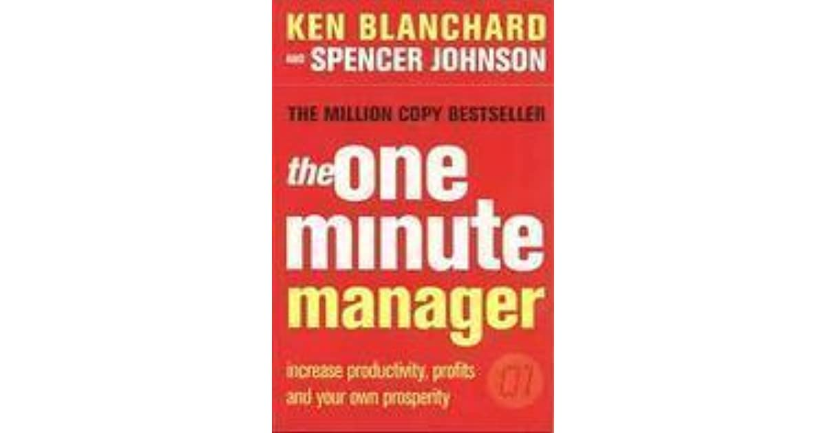 the one minute manager Dr kenneth blanchard and dr spencer johnson discuss their book the one minute manager they give examples of how managers improve their management techniques, using quick and clear methods for reprimanding and praising employees.