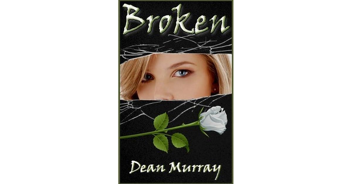 Broken (Reflections #1) by Dean Murray