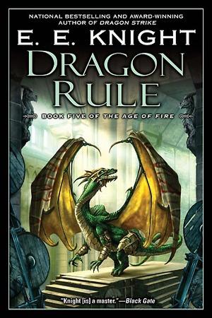 Dragon Rule by E.E. Knight