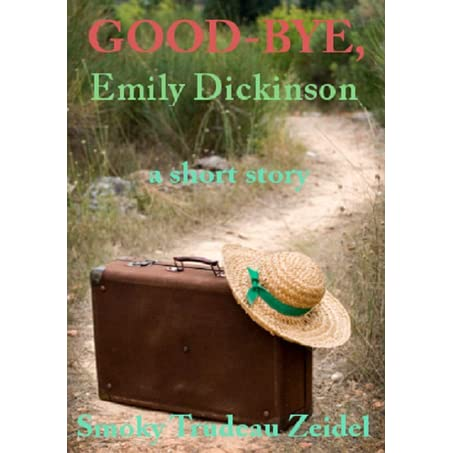an analysis of saying goodbye by emily dickinson Analysis of emily dickinson's the bustle in a house the bustle in a house is a poem by emily dickinson about the painful loss one feels after the death of a loved one dickinson was quite familiar with the kind of pain expressed in her poem.