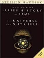 The Illustrated A Brief History of Time and The Universe in a Nutshell