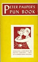 Peter Pauper's Pun Book