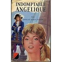 Indomptable Angélique (Angélique, #4)