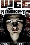 Wee Rockets by Gerard Brennan