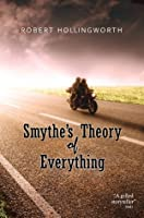Smythe's Theory of Everything