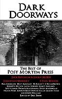 Dark Doorways: The Best of Post Mortem Press 2012