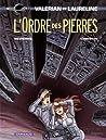 L'Ordre des Pierres (Valérian, #20)